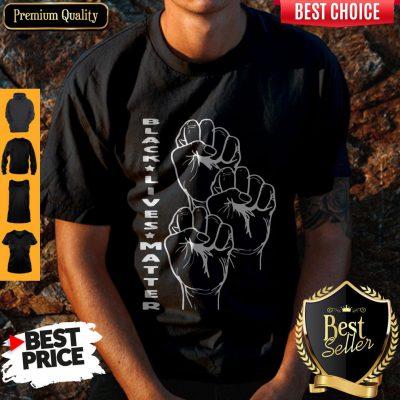 Funny Black Lives Matter Hand Shirt
