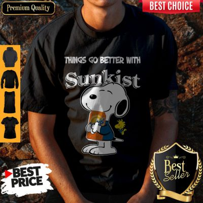 Funny Snoopy Hug Sunkist Things Go Better With Sunkist Shirt