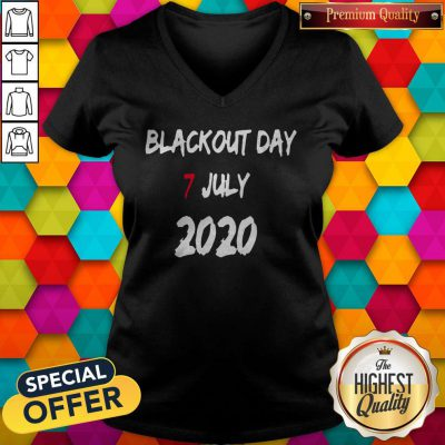 Good Blackout Day 7 July 2020 V-neck