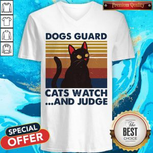 Nice Dogs Guard Cats Watch And Judge Vintage V-neck