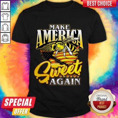Premium Bee Make America Sweet Again Shirt