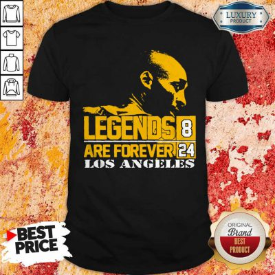 Top Kobe Bryant Legends Are Forever 8 24 Los Angeles Shirt