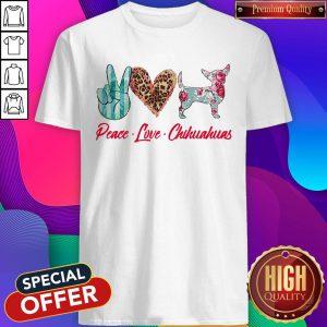 Awesome Peace Love Chihuahua Flowers Shirt