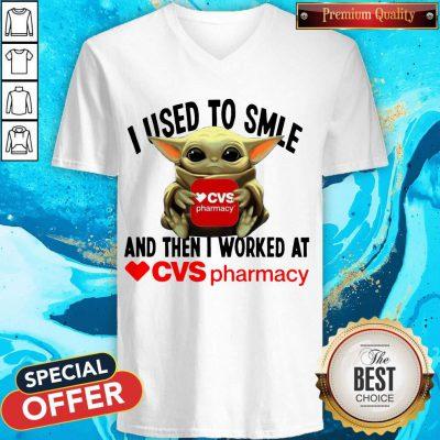 Baby Yoda Hug CVS Pharmacy I Used To Smile And Then I Worked At V-neck