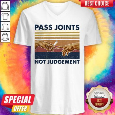 Funny Weed Pass Joints Not Judgement Vintage Retro V-neck