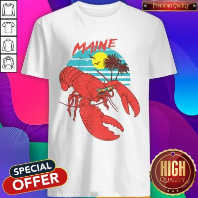 Good Maine Lobster Sunglasses Shirt