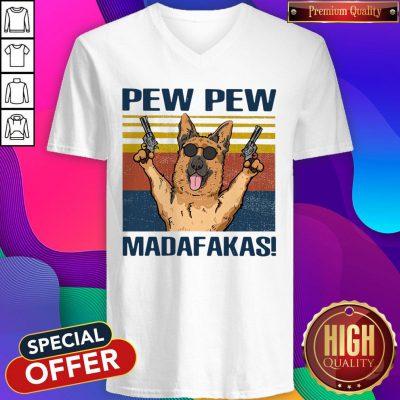 Nice German Shepherd Pew Pew Madafakas Vintage V-neck