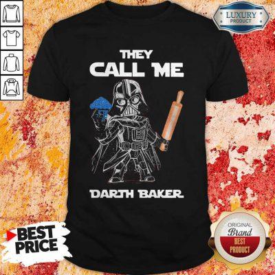 Nice Star War Cooking They Call Me Darth Baker Shirt