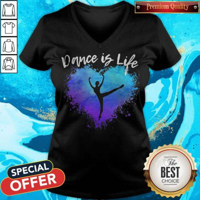 Premium Dance Is Life Colorful V-neck