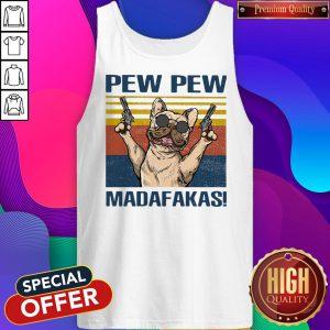 Premium French Bulldog Pew Pew Madafakas Tank Top