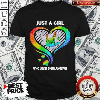 Top LGBT Just A Girl Who Love Sign Language Diamond Shirt