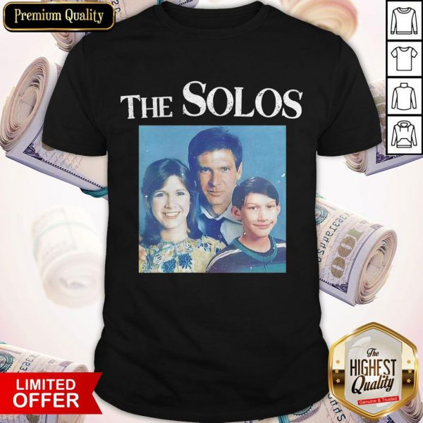 Awesome The Solos Family Portrait Shirt