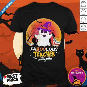 FaNooLous Teacher Witch Halloween Shirt