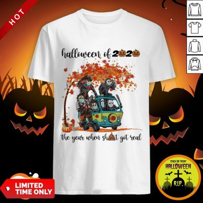 Horror Characters Halloween Of 2020 The Year When Shit Got Real Shirt