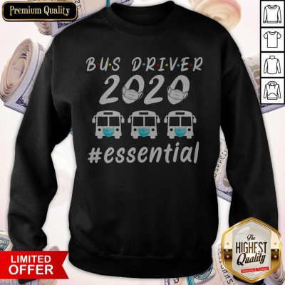 Official Bus Driver 2020 Essential Face Mask Sweatshirt