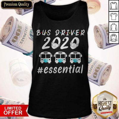 Official Bus Driver 2020 Essential Face Mask Tank Top
