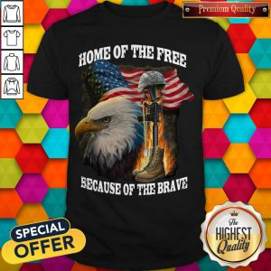 Premium Home Of The Free Because Of The Brave Shirt
