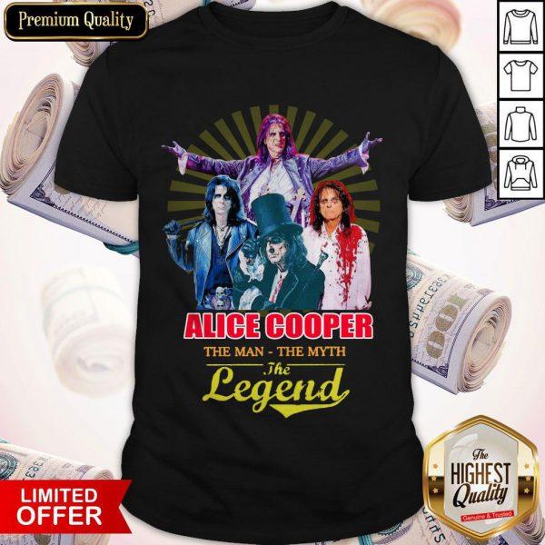 Pretty Alice Cooper The Man The Myth The Legend Shirt