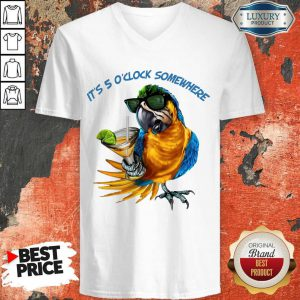 Pretty Parrot It'S 5 O'Clock Somewhere V-neck