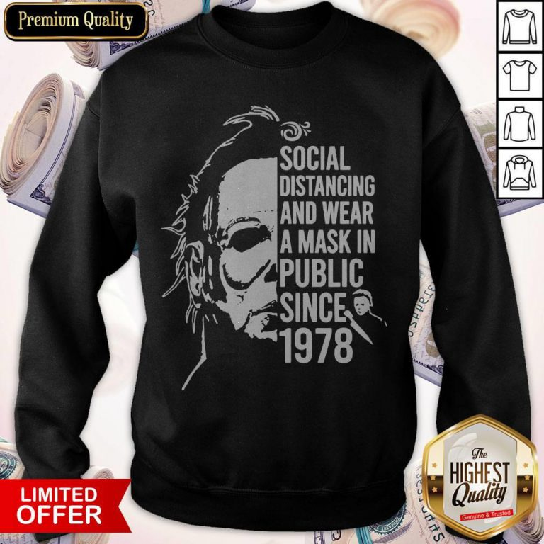 Top Horror Social Distancing And Wear A Mask In Public Since 1978 Sweatshirt
