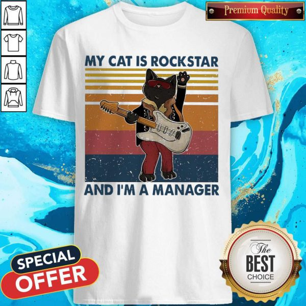 Top My Cat Is Rock Star And I'm A Manager Vintage Shirt