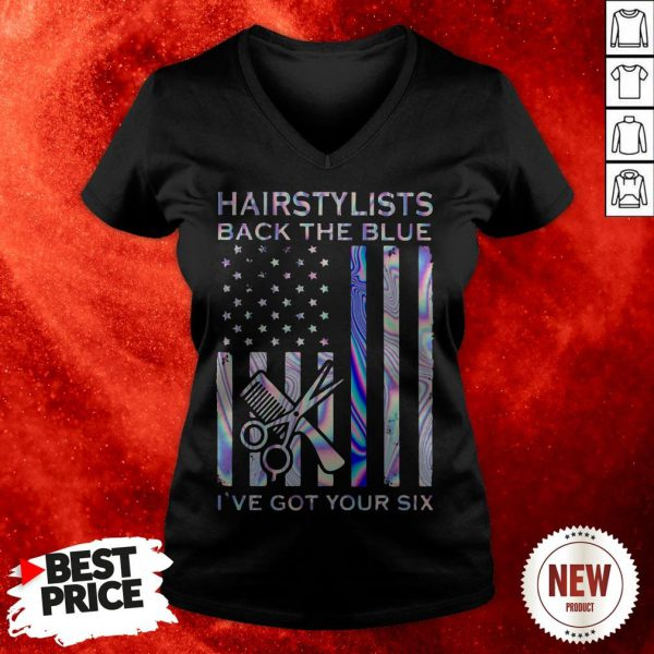 Hairstylists Back The Blue I've Got Your Six American Flag V-neck
