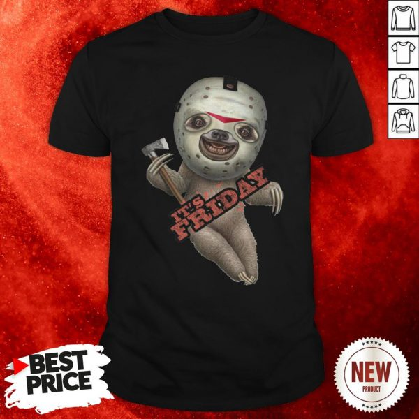 Sloth Voorhees It's Friday Halloween Shirt