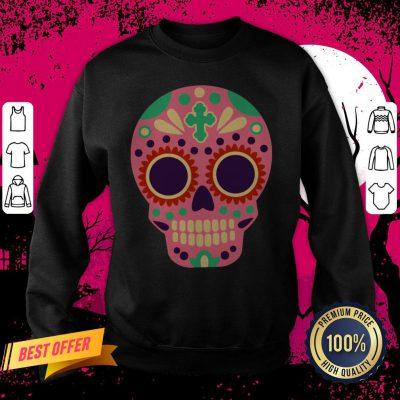 Sugar Skull Day Of The Dead Dia De Los Muertos Sweatshirt