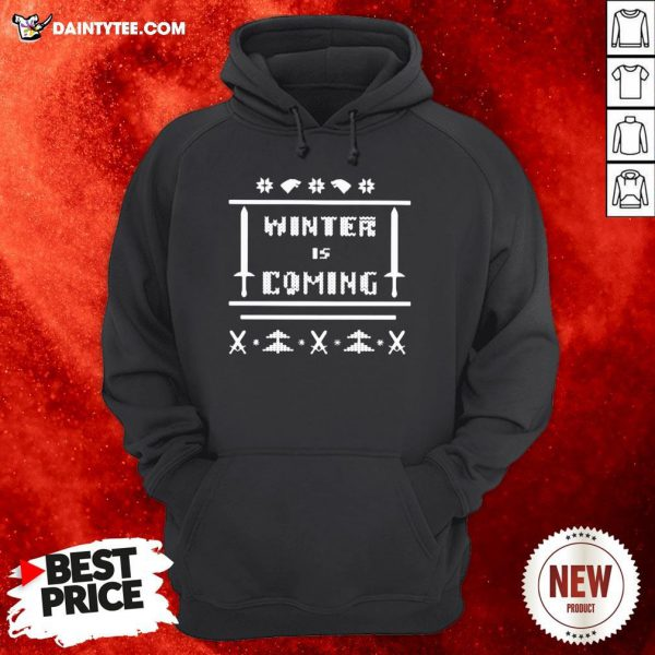 Funny Game Of Thrones Winter Is Coming Ugly Christmas Hoodie- Design By Daintytee.com