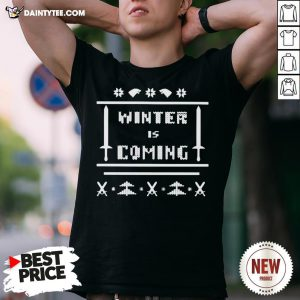 Funny Game Of Thrones Winter Is Coming Ugly Christmas Shirt- Design By Daintytee.com