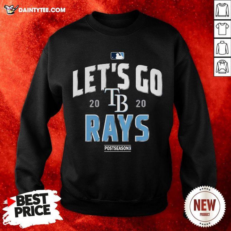 Let's Go 2020 Tampa Rays Postseason Sweatshirt