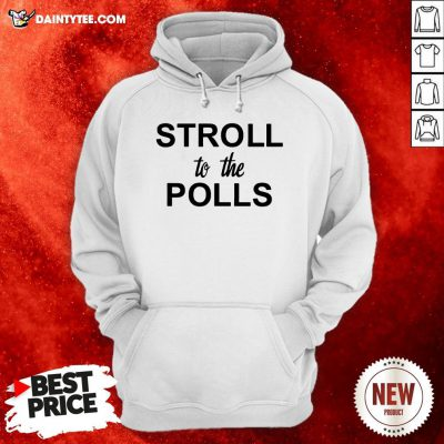Official Stroll To The Polls Hoodie