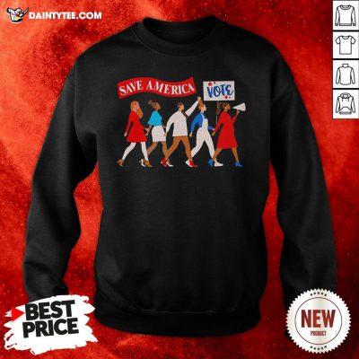 Perfect Save America Vote Sweatshirt- Design By Daintytee.com