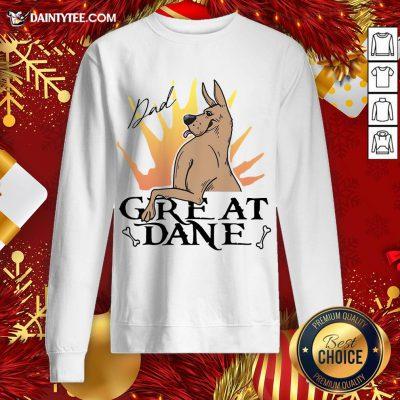 - Design By Daintytee.comAwesome Great Dane Dad Sweatshirt