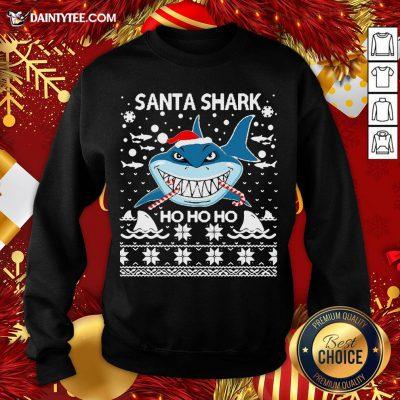 Awesome Santa Shark Ho Ho Ho Sweatshirt- Design By Daintytee.com
