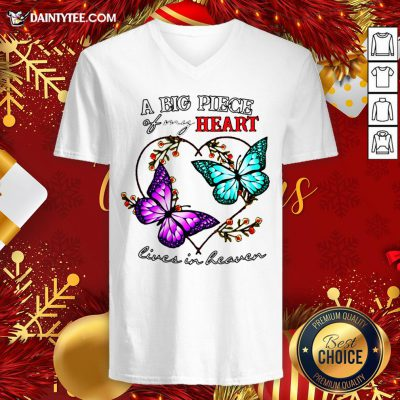 Funny Butterfly A Big Piece Of My Heart Lives In Heaven V Neck- Design By Daintytee.com