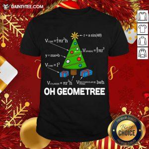 Geometry Math Science Teacher Christmas 2020 Oh Geometree Shirt- Design By Daintytee.com