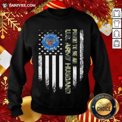 Good Proud To Be An Us Army Husband Vintage Flag Sweatshirt- Design By Daintytee.com