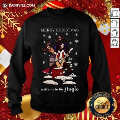 Good Slash Welcome To The Jingle Christmas Jumper Sweatshirt- Design By Daintytee.com