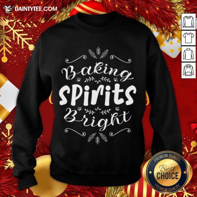 Hot Baking Spirits Bright Christmas For Family Sweatshirt- Design By Daintytee.com