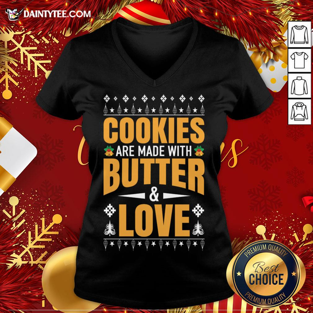 Hot Cookies Are Made With Butter And Love Christmas Gift V Neck- Design By Daintytee.com
