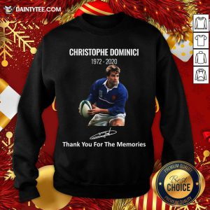 Rip Christophe Dominici 1972 2020 Thank You For The Memories Signature Sweatshirt- Design By Daintytee.com