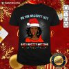 Black Girl On The Naughty List And I Regret Nothing Christmas Shirt- Design By Daintytee.com