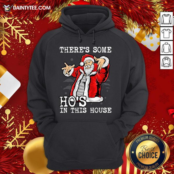 Official There's Some Ho's In This House Ugly Christmas Hoodie
