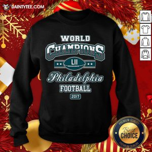 Official World Champion Philadelphia Football DT Adult Sweatshirt- Design By Daintytee.com