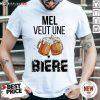 Original M3el Veut Une Bière Shirt- Design By Daintytee.com