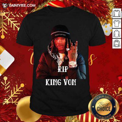 Rip King Von Shirt- Design By Daintytee.com