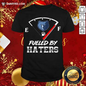 Memphis Grizzlies NBA Basketball Fueled By Haters Sports T-Shirt- Design By Daintytee.com