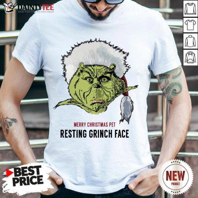 Perfect Merry Christmas Pet Resting Grinch Face Shirt- Design By Daintytee.com