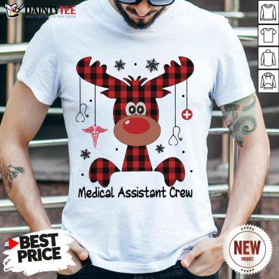 Perfect Reindeer Dispatcher Medical Assistant Crew Christmas Shirt- Design By Daintytee.com